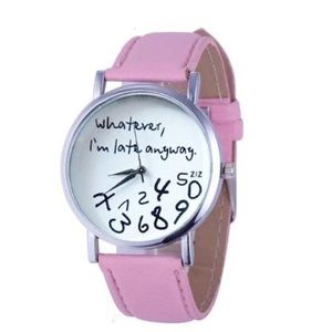 """Accessories - New """"Whatever, I'm late anyway."""" Pink Watch"""